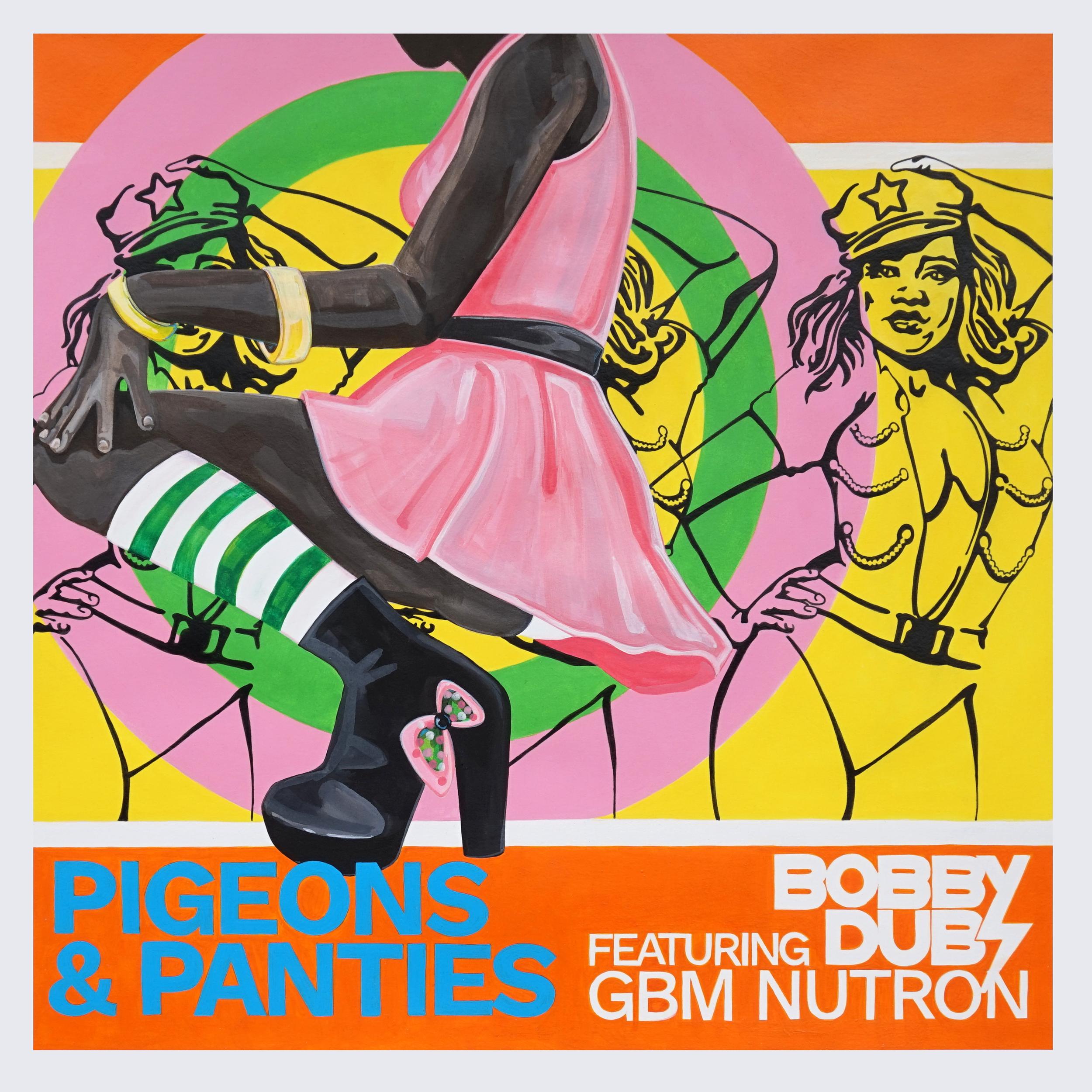 Bobby Dubz - Pigeons & Panties (single)