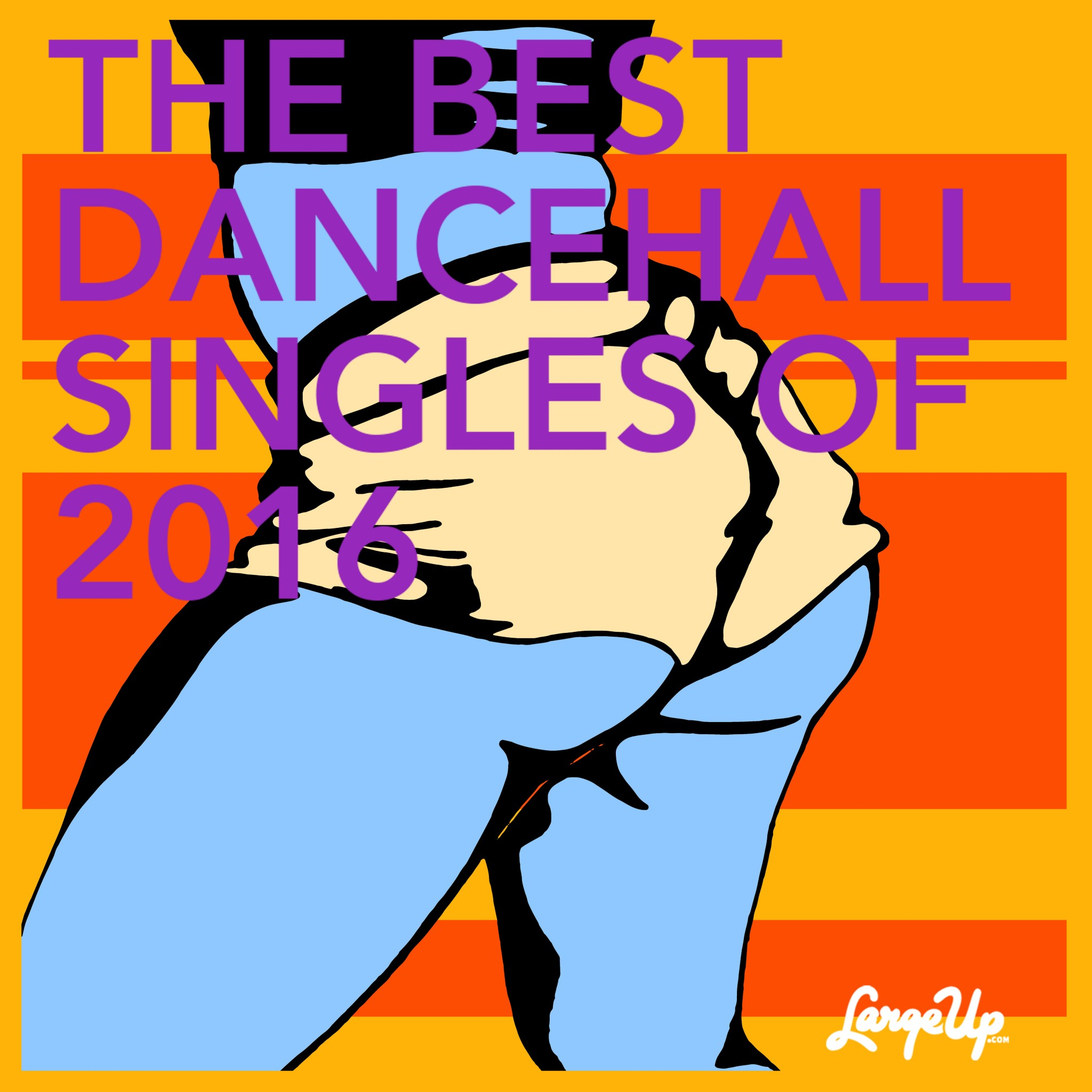 LargeUp.com - The Best Dancehall Singles of 2016