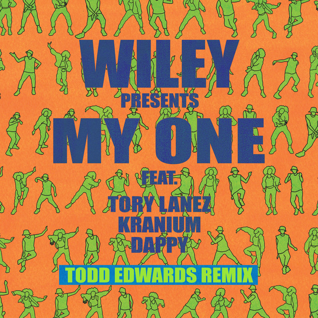 Todd Edwards Remix - My One (Single Cover)
