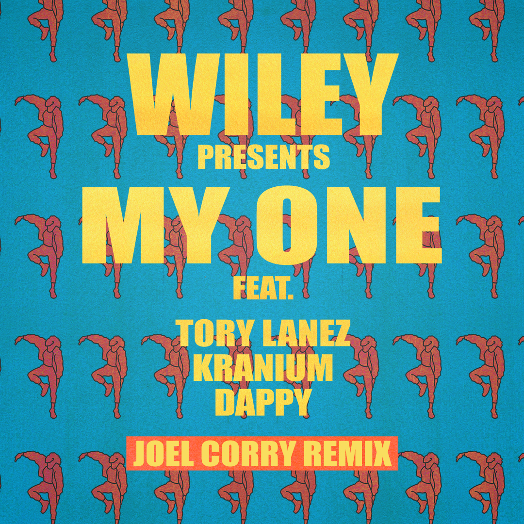 Joel Corry Remix - My One (Single Cover)