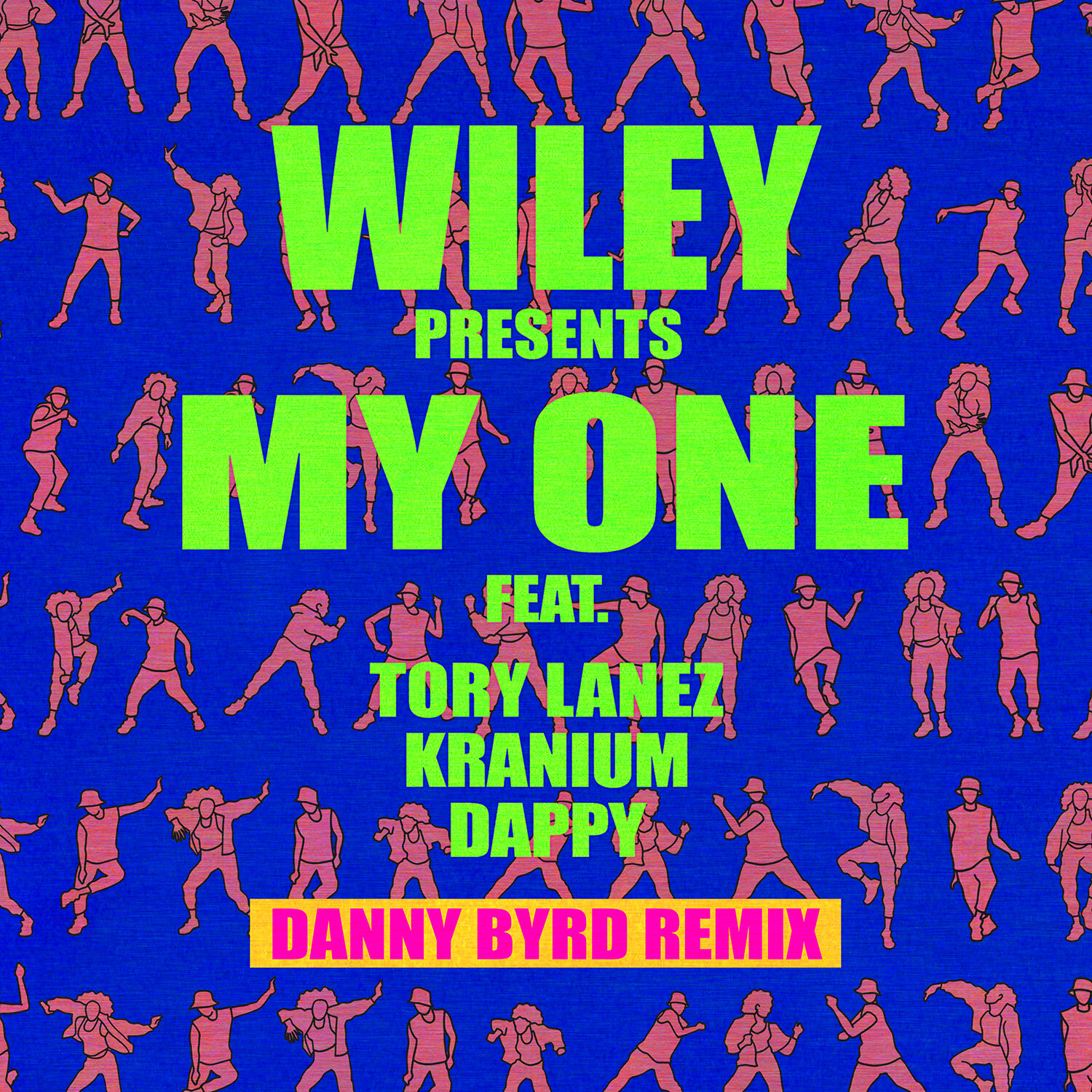 Danny Byrd Remix - My One (Single Cover)