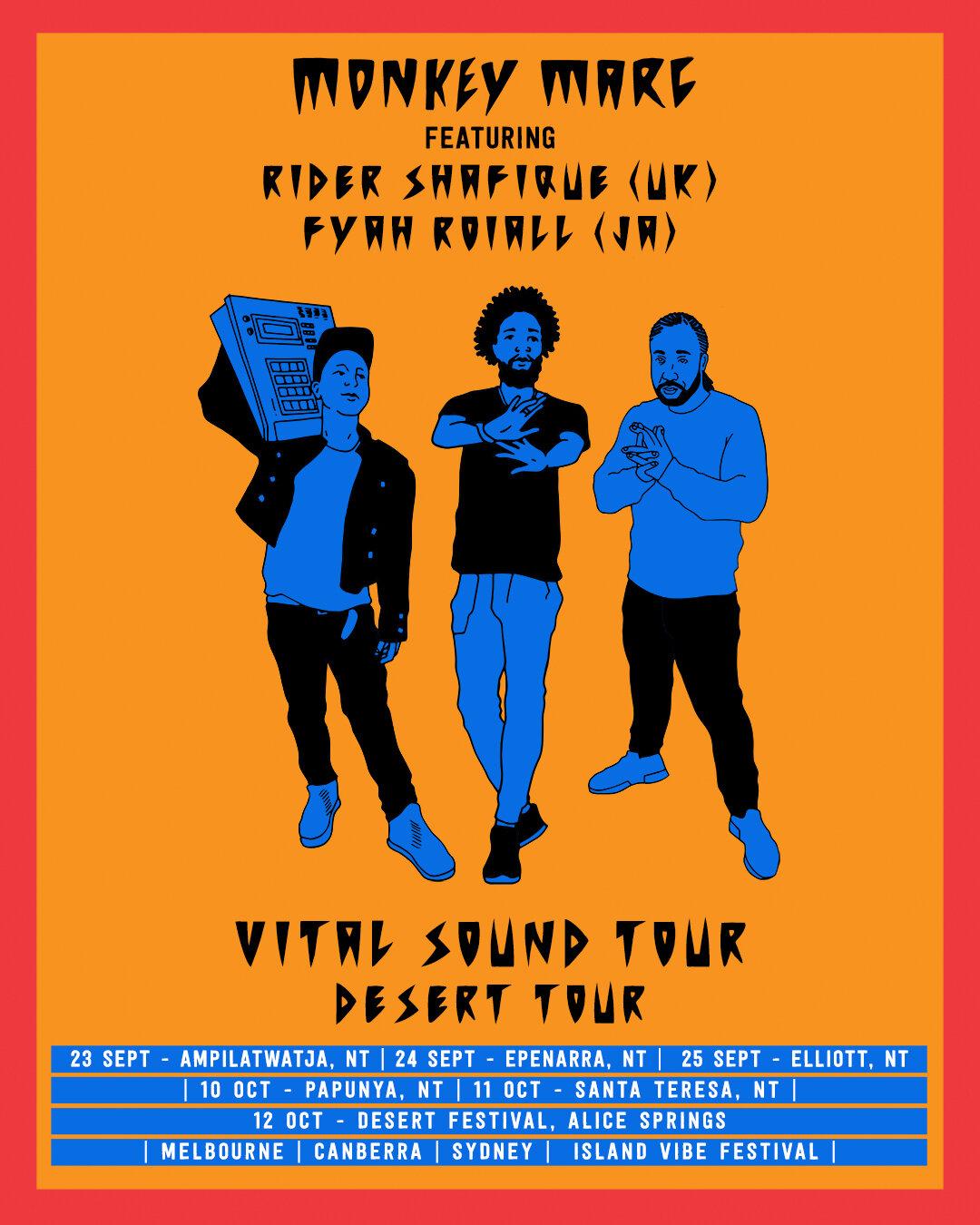 Vital Sound Tour - Monkey Marc feat Rider Shafique & Fyah Roiall