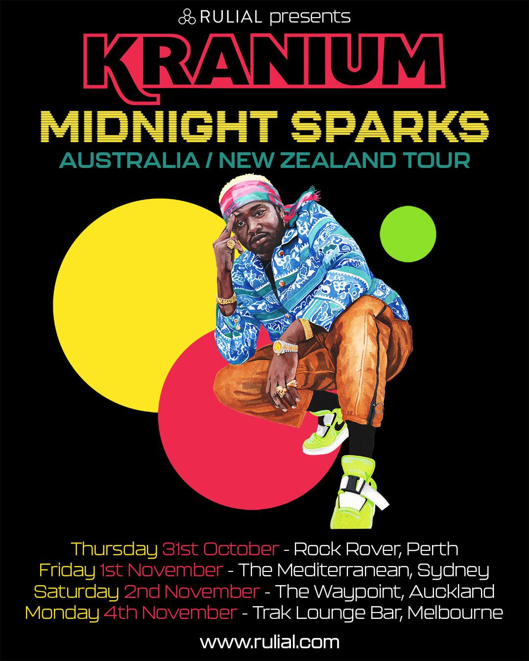 Kranium - Midnight Sparks Australia / NZ Tour