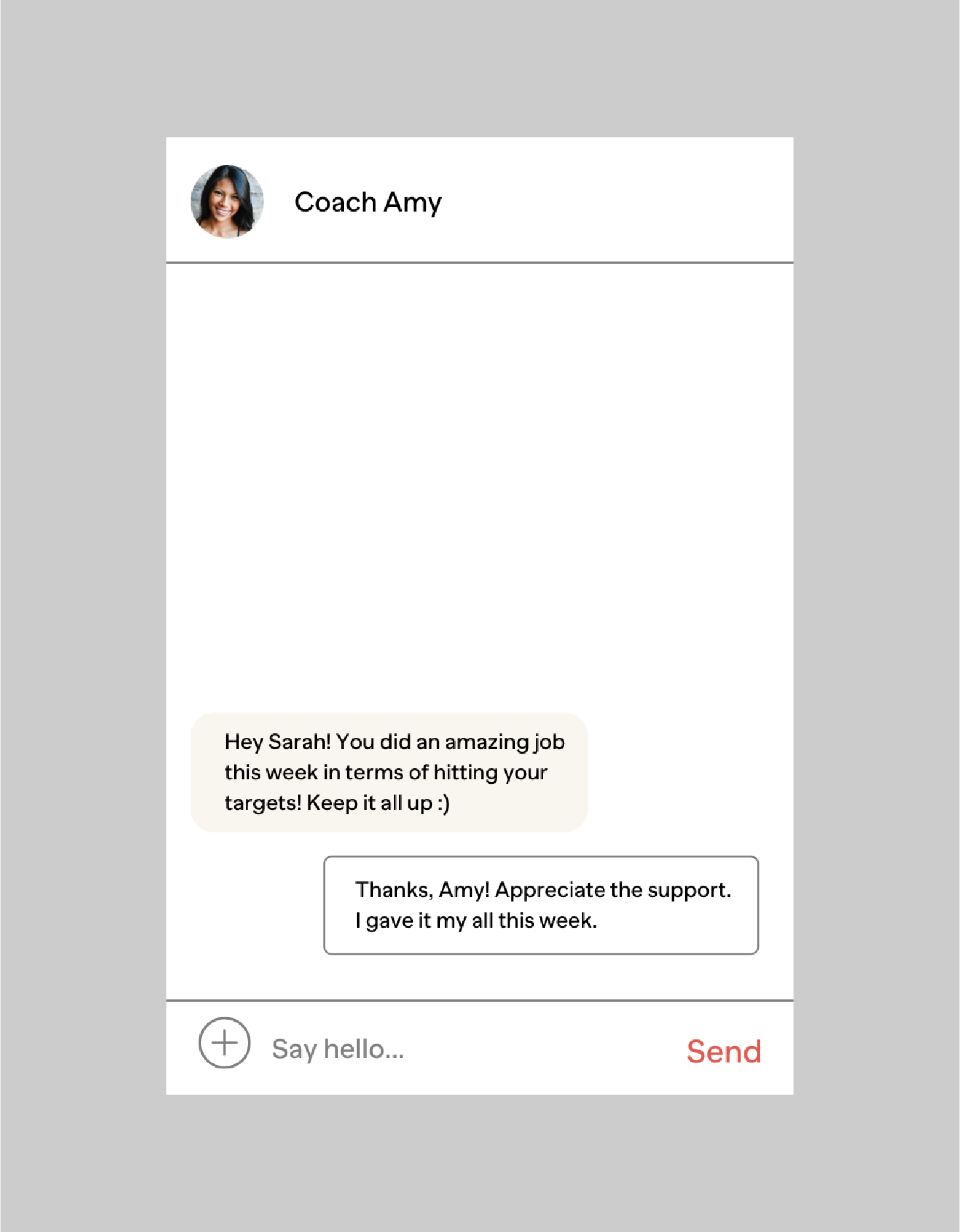 STEP 4Ongoing Support & Adjustments - Connect with your coach anytime, anywhere. You'll work with your coach daily, and they'll be your support system every step of the way. Your coach also makes adjustments to your nutrition program when needed to ensure that you're on track and meeting your goals.