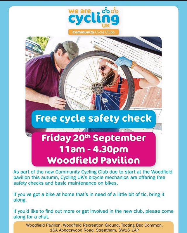 Got a bicycle? Need a safety check?  Come along to the Woodfield Pavilion on Friday 20th September between 11am and 4:30pm.  IT'S FREE!  @wearecyclinguk . . #woodfieldpavilion #tootingcommon  #communitycycle #communitycycleclub #wearecycling  #cycling #cycle #checkup #safetyfirst