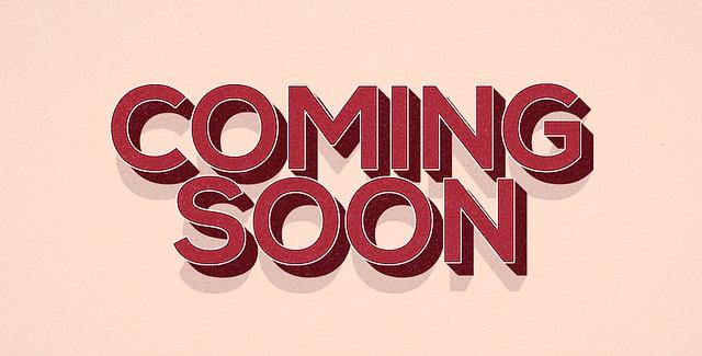 coming-soon-1568623_640.jpg