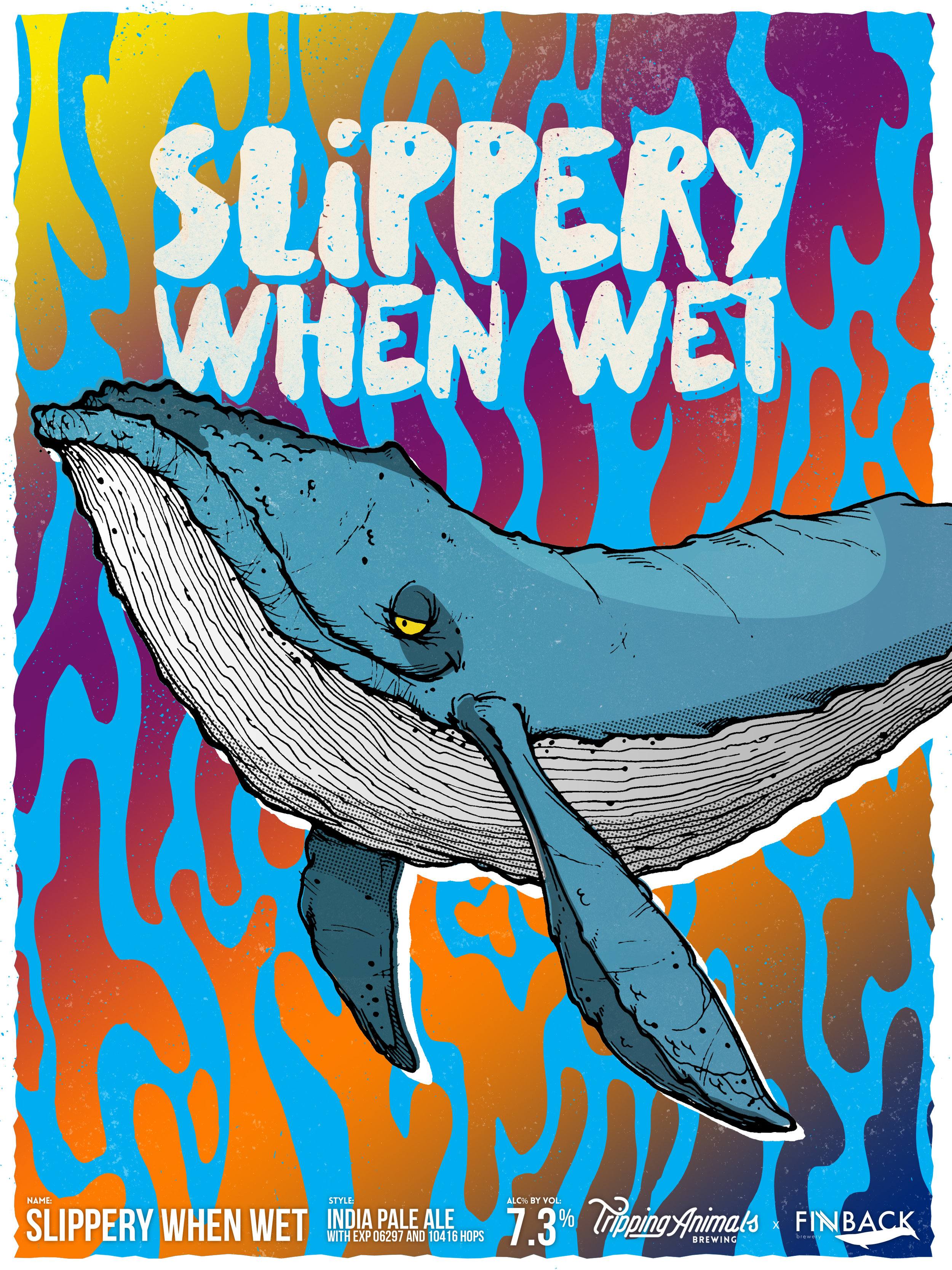 Slippery When Wet / Collab with Finback Brewery