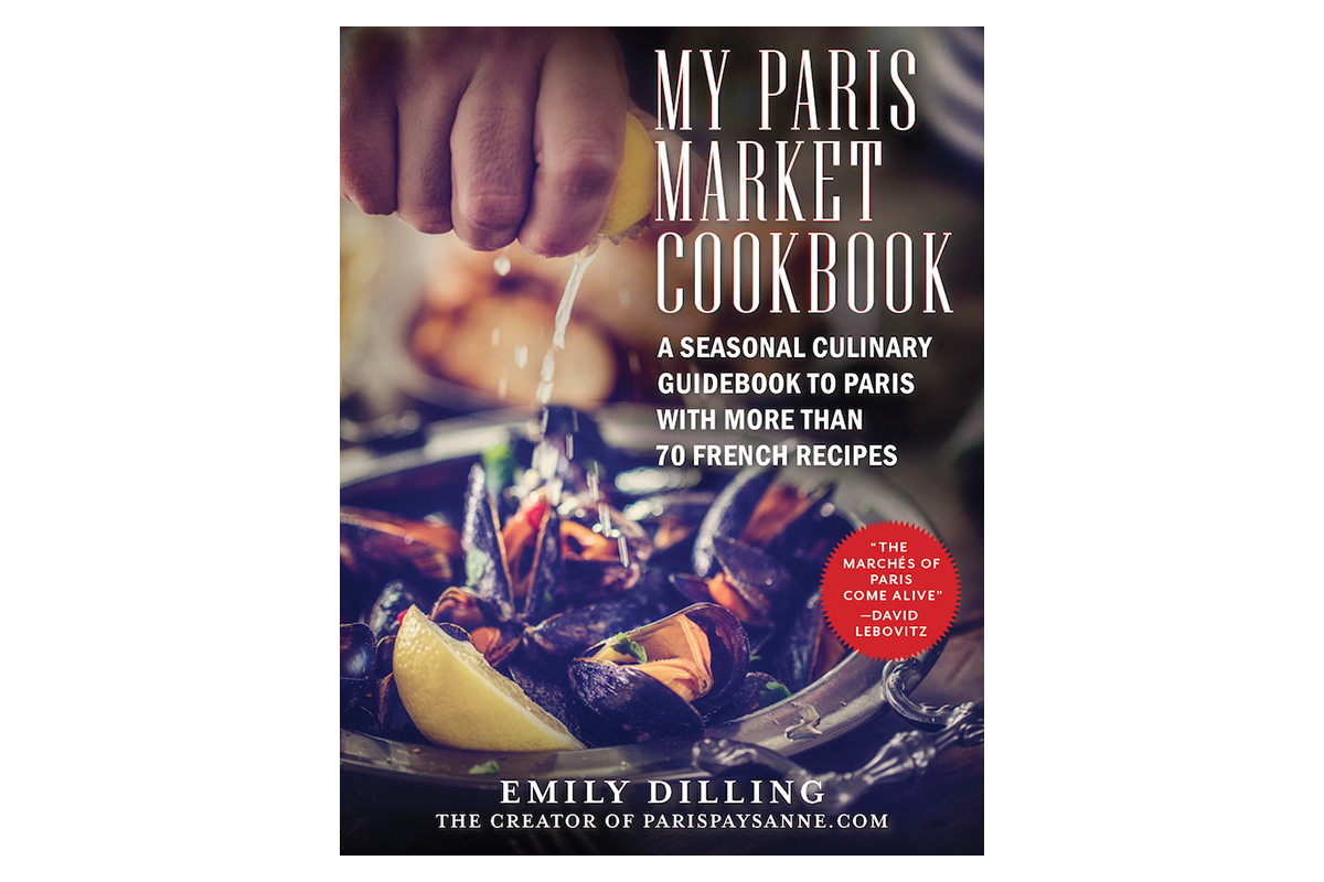 my paris market cookbook by emily dilling.jpg