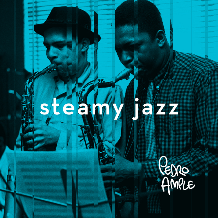STEAMY JAZZ -