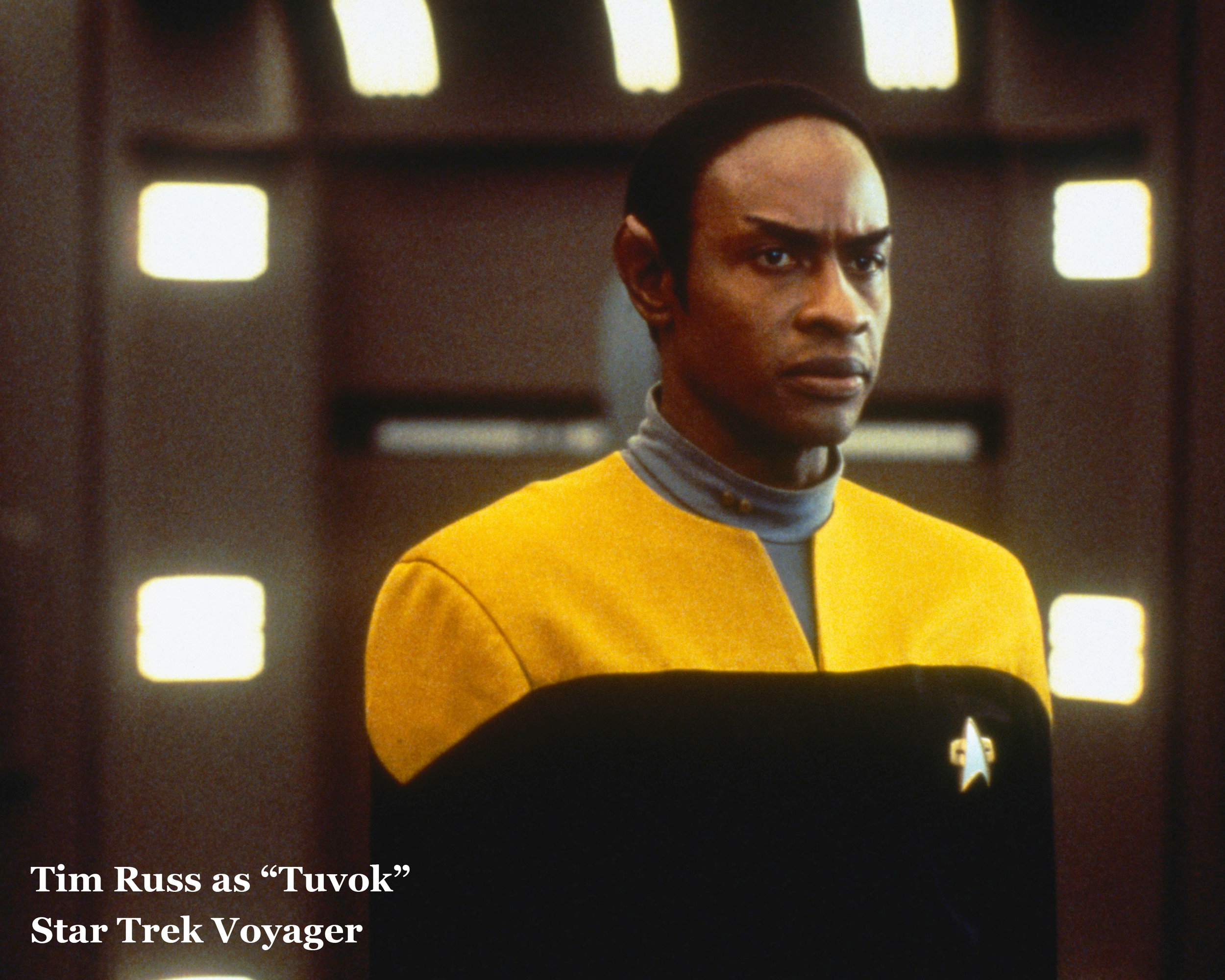 Tim Russ - Tim worked in a cross section of film and television. His film credits include