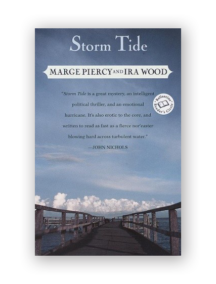 Storm Tide: A Novel by Marge Piercy and Ira Wood