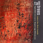 Tall trees  / Canberra New Music Ensemble. CD Canberra New Music Ensemble AUD 30.00