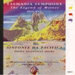 Tasmania symphony  : the legend of Moinee ; Sinfonia da Pacifica / Tasmania Symphony. CD Vox Australis AUD 26.00