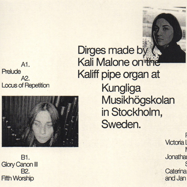 Kali Malone – Organ Dirges 2016 - 2017