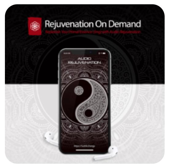 Audio Rejuvenation (Replenish Jing Essence) -