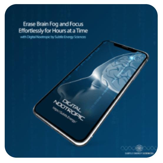Digital Nootropic - Focus and Erase Brain Fog -