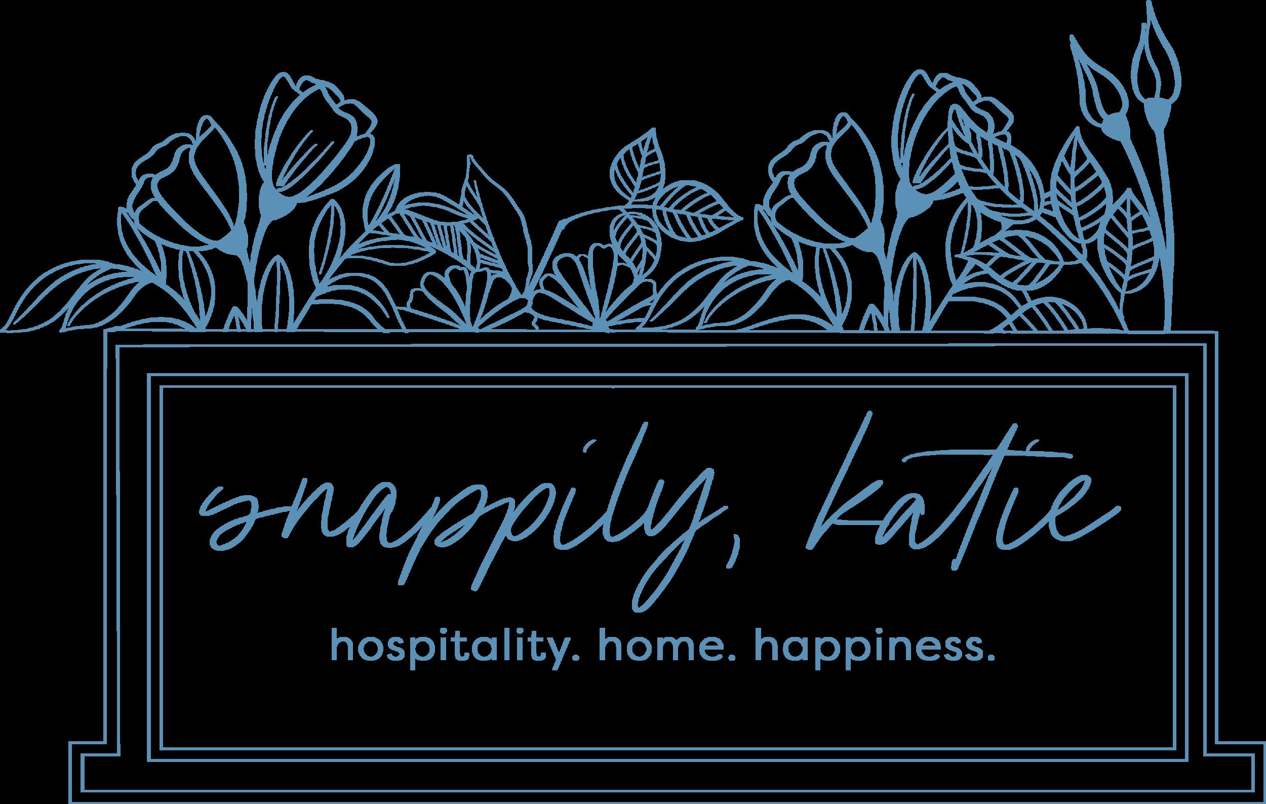 Katie Snapp, Hospitality, Home, Happiness