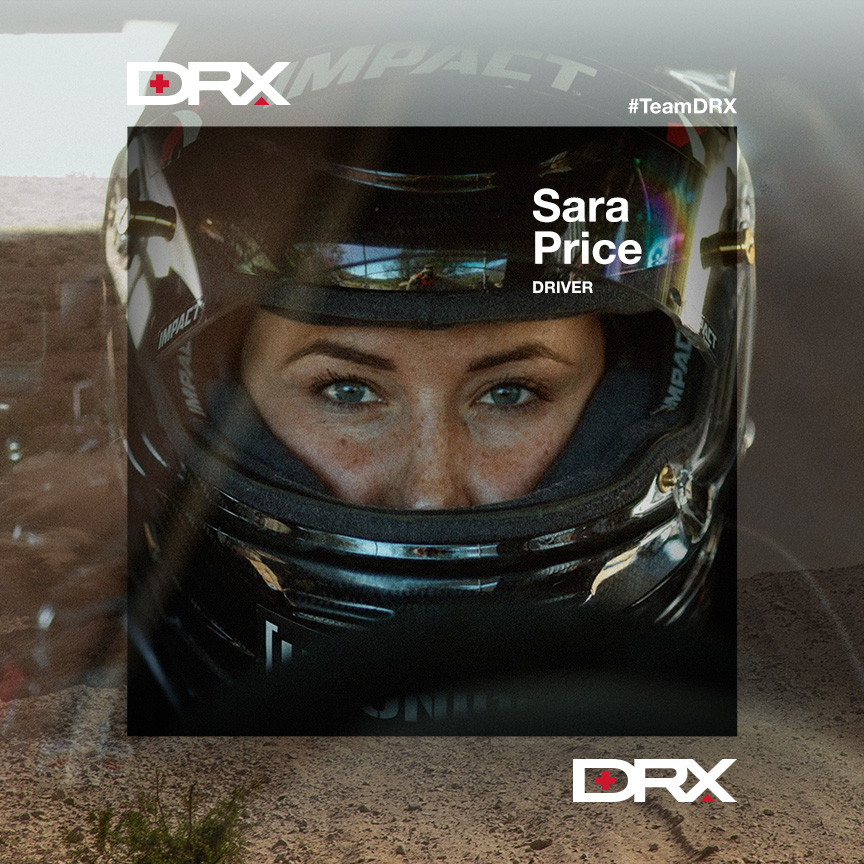 SARA PRICE   Sara Price an American racing driver, having competed in motocross, rallying, the X Games and Stadium Super Trucks. Price has won 17 national motocross championships and she has medaled in the X Games. She hails from Southern California and has been racing since the age of 8.   FOLLOW SARA ON    INSTAGRAM