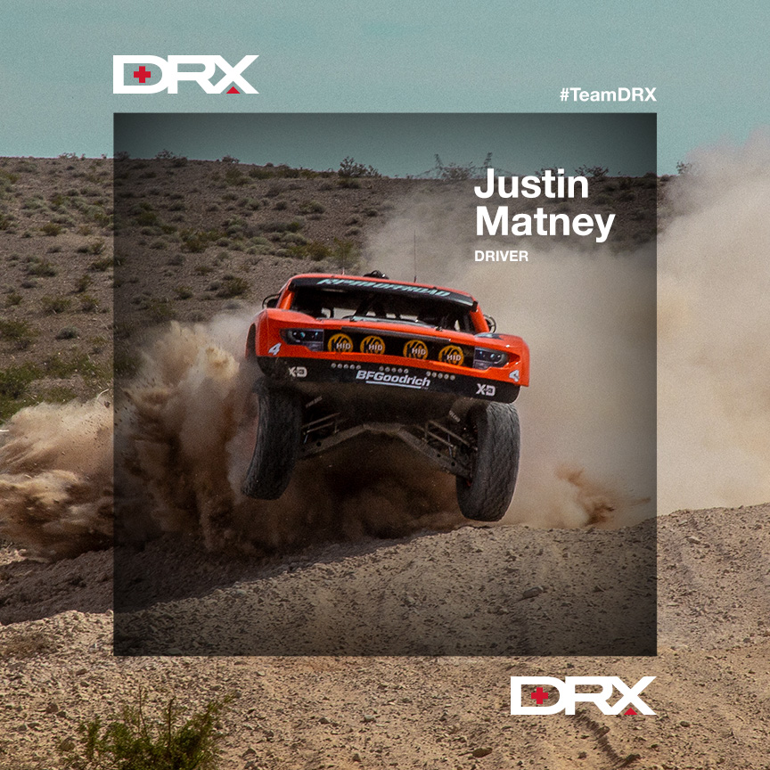 JUSTIN MATNEY   Winner of the 2013 Baja 500 (Class 1) and 2018 Best in the Desert Series Champion, Justin Matney has competed in multiple off-road events throughout his racing career stacking up multiple Wins and is a 5-Time SCORE International Off-Road Champion. Matney keeps busy between his driving duties and running RPM OFFROAD in Bristol, TN - a gas and diesel performance shop for Jeeps, trucks and SUVs.   FOLLOW JUSTIN ON    INSTAGRAM