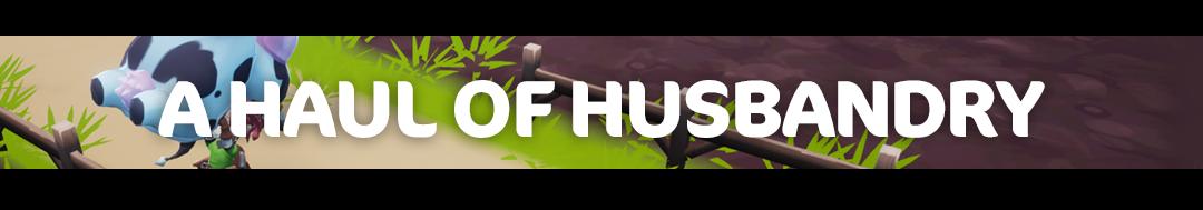 a haul of husbandry.png