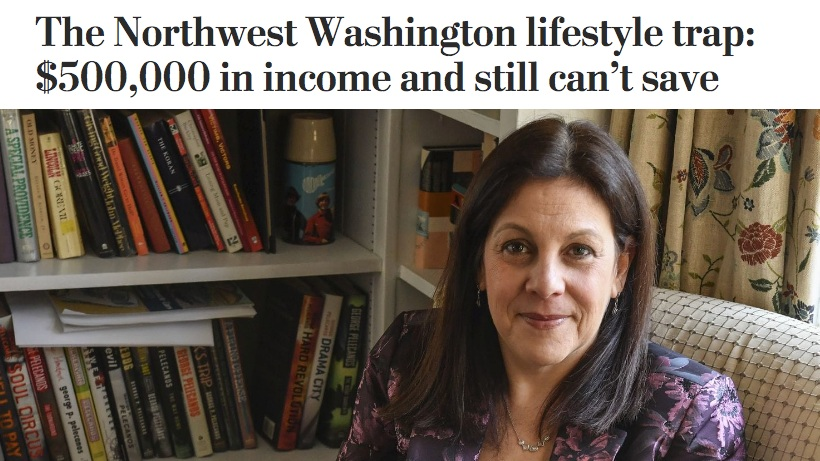 The Washington Post - The Northwest Washington lifestyle trap: $500,000 in income and still can't save