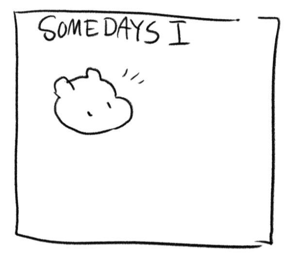 some days i.jpg