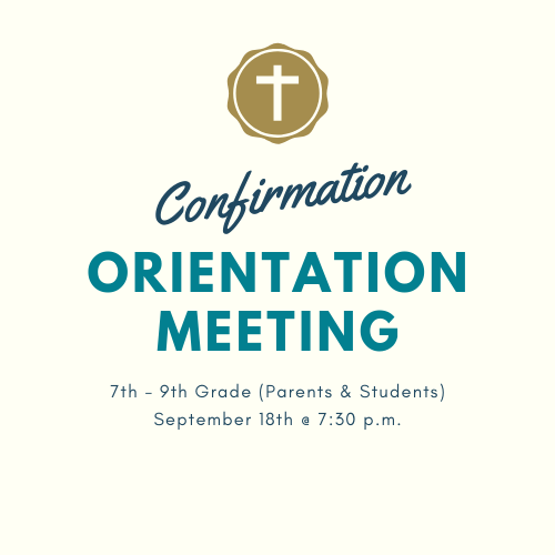 7-9 confirmation orientation
