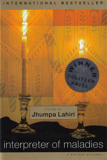 Interpreter of Maladies - Navigating between the Indian traditions they've inherited and the baffling new world, the characters in Jhumpa Lahiri's elegant, touching stories seek love beyond the barriers of culture and generations. In