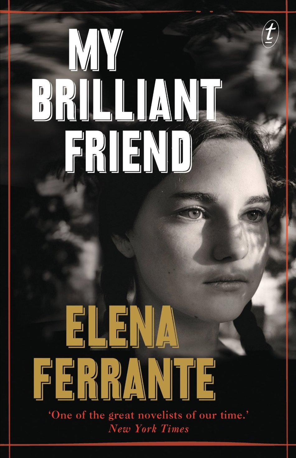 My Brilliant Friend - A modern masterpiece from one of Italy's most acclaimed authors, My Brilliant Friend is a rich, intense and generous hearted story about two friends, Elena and Lila. Ferrante's inimitable style lends itself perfectly to a meticulous portrait of these two women that is also the story of a nation and a touching meditation on the nature of friendship. Through the lives of these two women, Ferrante tells the story of a neighbourhood, a city and a country as it is transformed in ways that, in turn, also transform the relationship between her two protagonists.Book locations coming soon