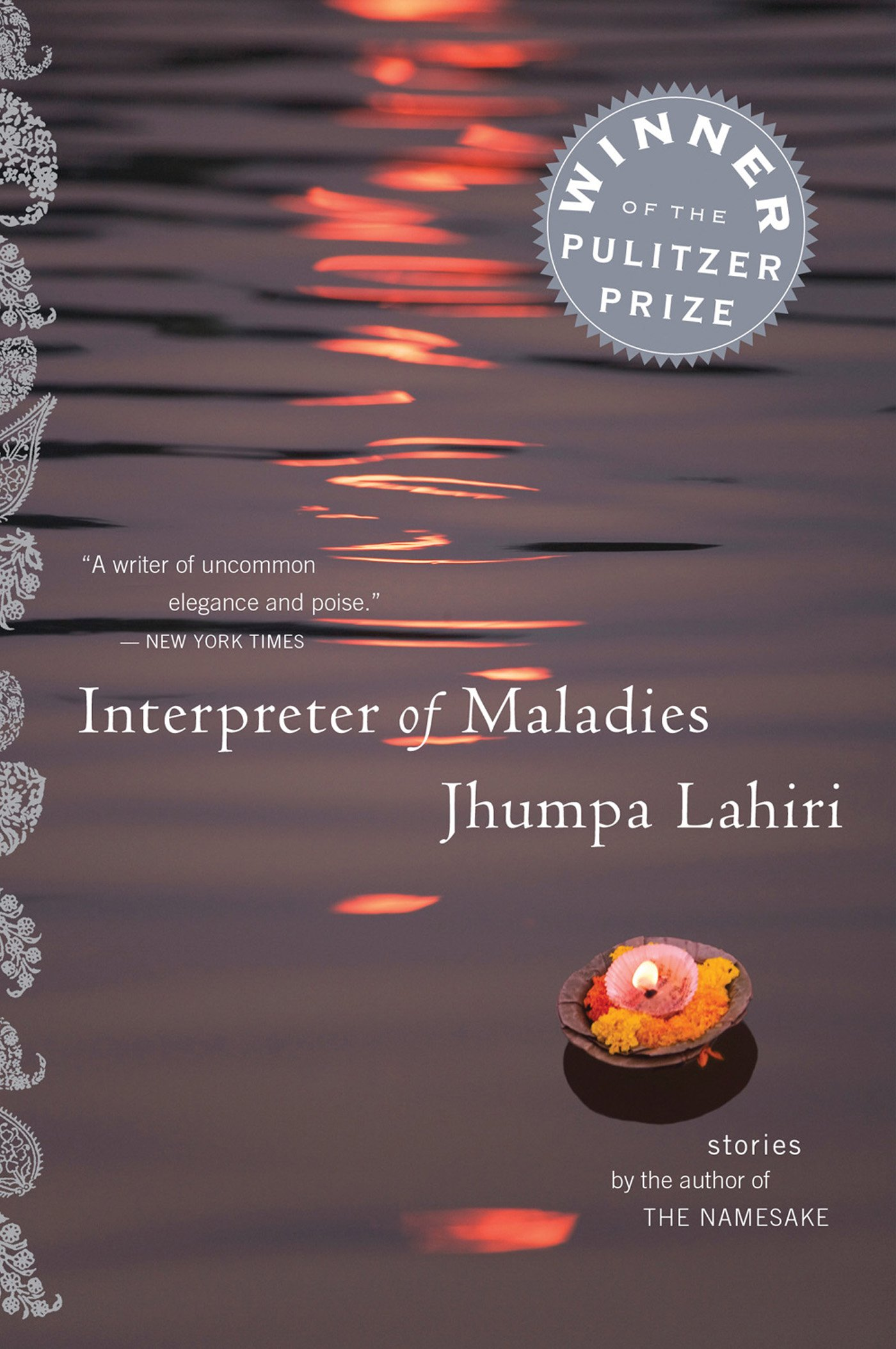 Interpreter of Maladies - By Jhumpa LahiriNavigating between the Indian traditions they've inherited and the baffling new world, the characters in Jhumpa Lahiri's elegant, touching stories seek love beyond the barriers of culture and generations. In