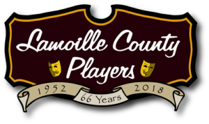 Lamoille County Players - The Lamoille County Players is a non profit organization dedicated to promoting the arts by providing high quality and affordable theater experiences for Lamoille County's residents and visitors, providing a supportive, educational and fun atmosphere for cast and crew members, and facilitating the use and maintenance ofthe historic Hyde Park Opera House as a vibrant space for Lamoille County Players productions and other performing arts events.
