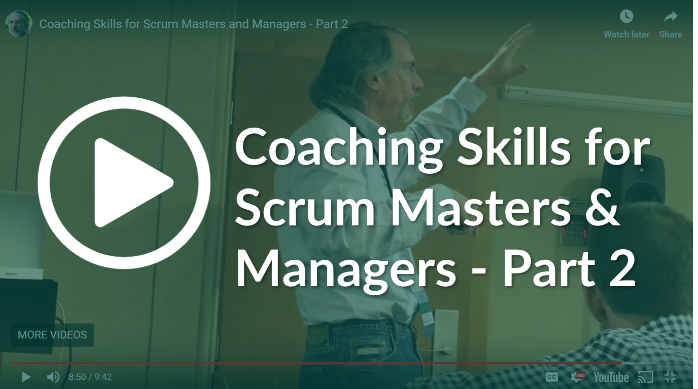 Coaching Skills for Scrum Masters and Managers - Part 2.png