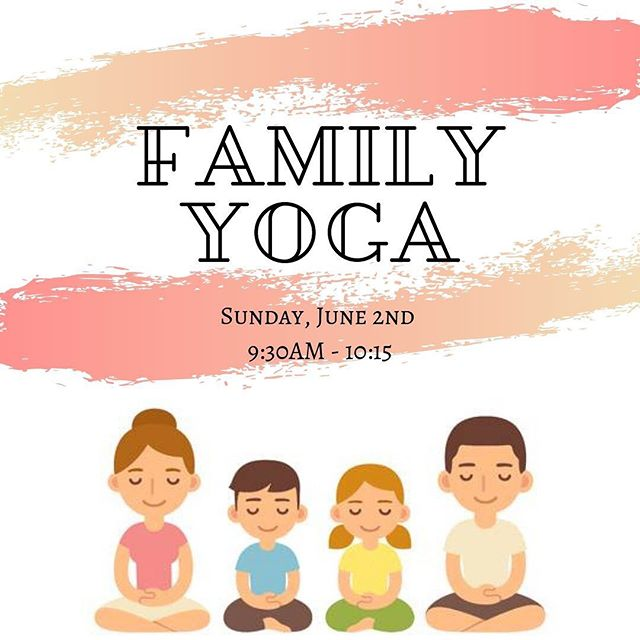 DOJO FAMILY YOGA / Join us for our first family yoga day! Family, cousins, and your close friends, ages 6-12, no yoga experience or mats needed. - $15 per family group, light refreshments served after class. 9:30 - 10:15 on Sunday, June 2nd!