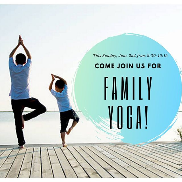 DOJO YOGA / Don't miss out on our first Family Yoga! Bring your children, cousins, friends and let's have a family gathering to start summer off just right! Just $15 per family! - Click the link in our profile to register before it's too late!