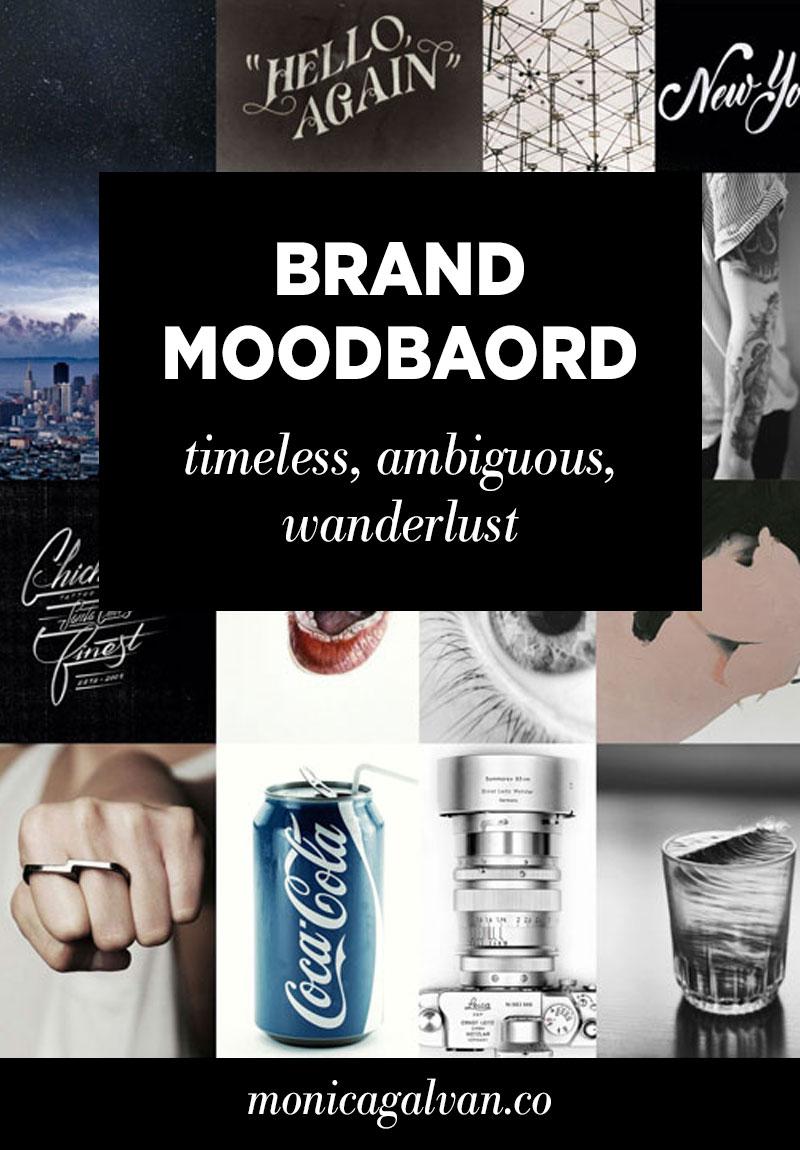 Personal Brand Moodboard: Timeless, Ambiguous, Wanderlust
