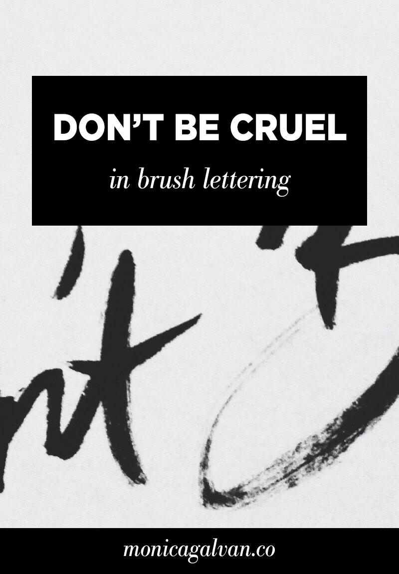 Don't Be Cruel in Brush Lettering