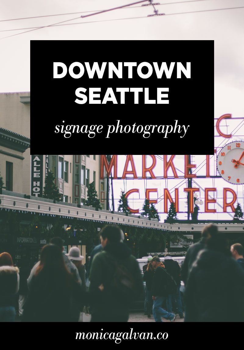 Downtown Seattle: Signage Photography