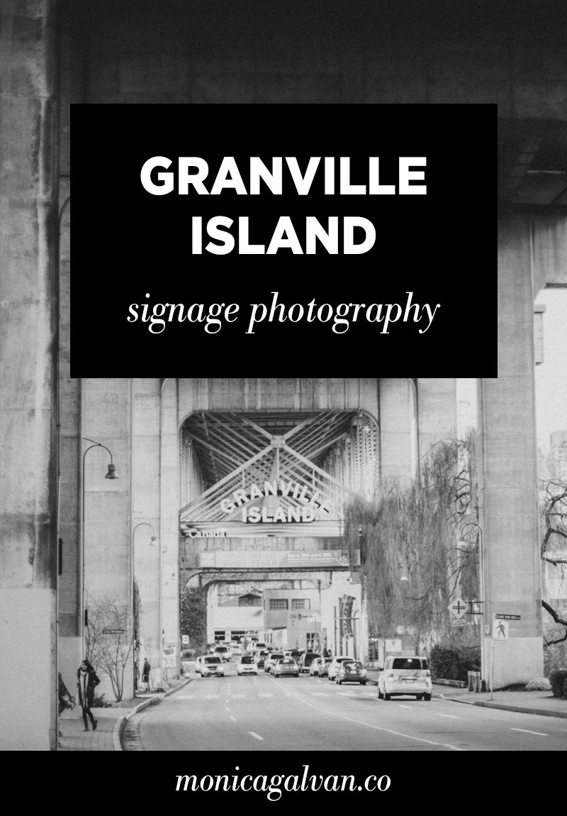 Granville Island: Signage Photography