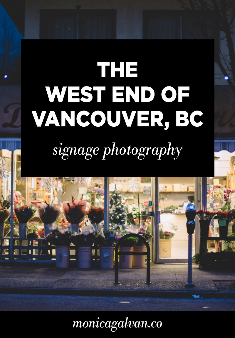 The West End of Vancouver, BC: Signage Photography