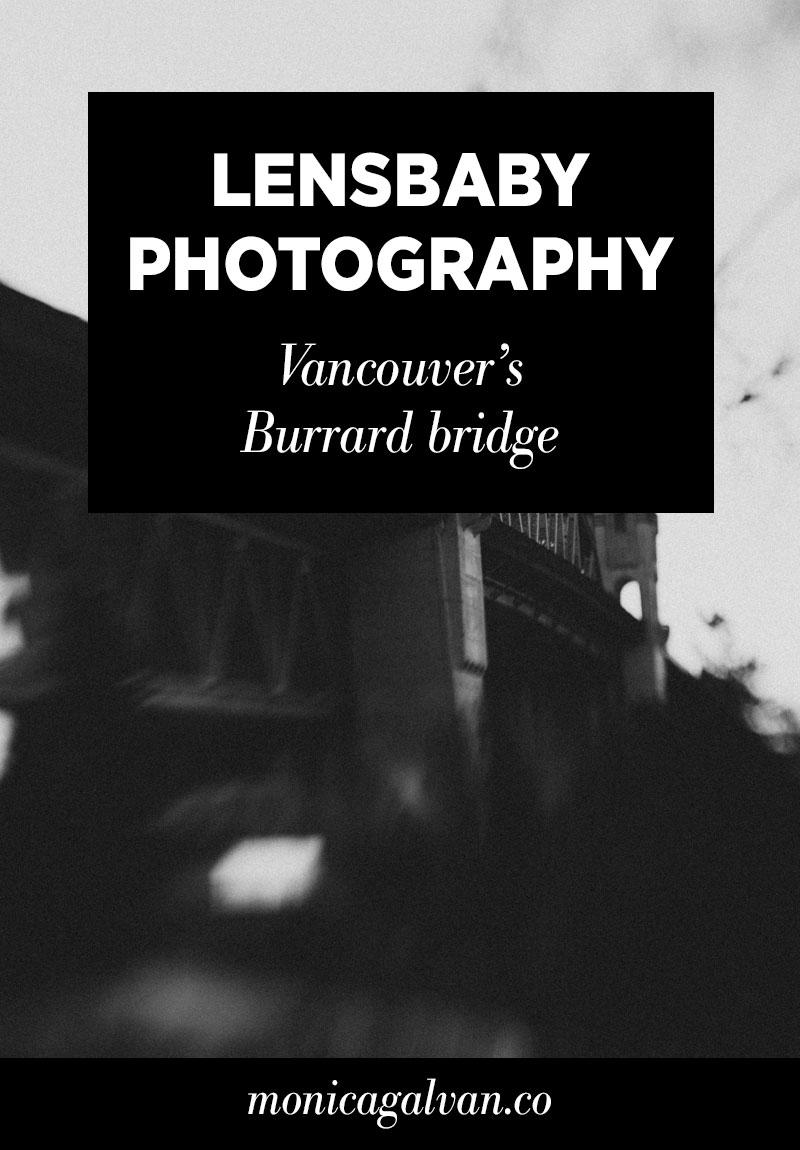 Lensbaby Photography: Vancouver's Burrard Bridge