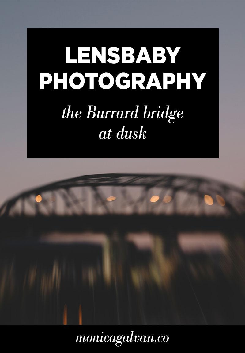 Lensbaby Photography: The Burrard Bridge at Dusk