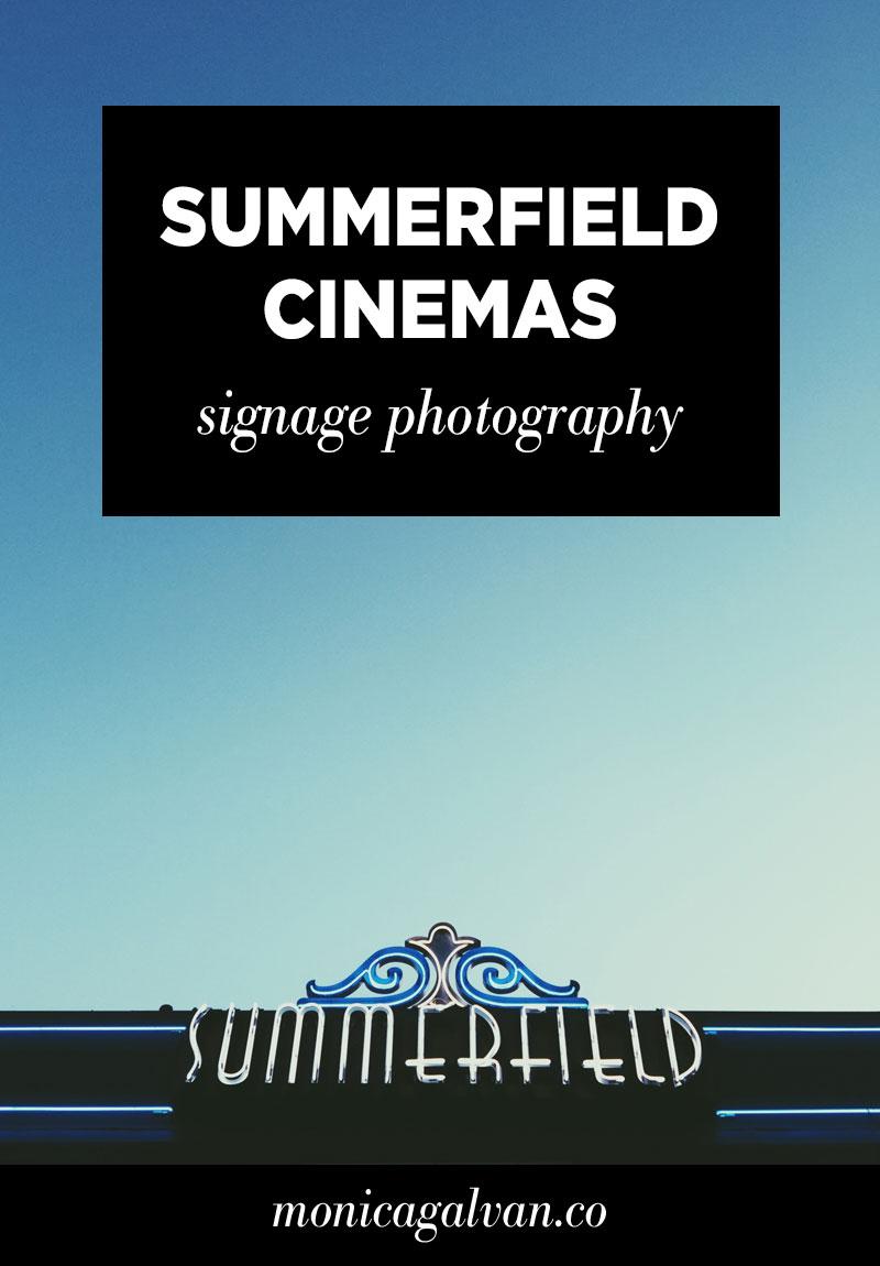 Signage Photography: Summerfield Cinemas