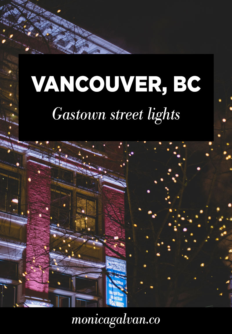 Vancouver, BC: Gastown Street Lights