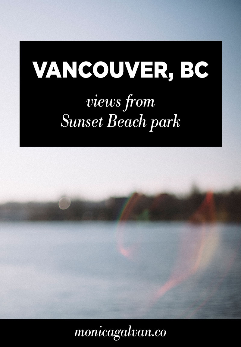 Vancouver, BC: Views From Sunset Beach Park