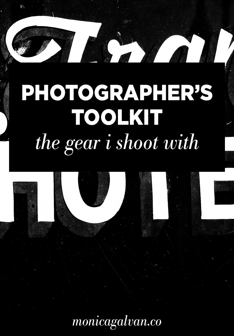 The Photographer's Toolkit: The Gear I Shoot with. Click through to download the toolkit!