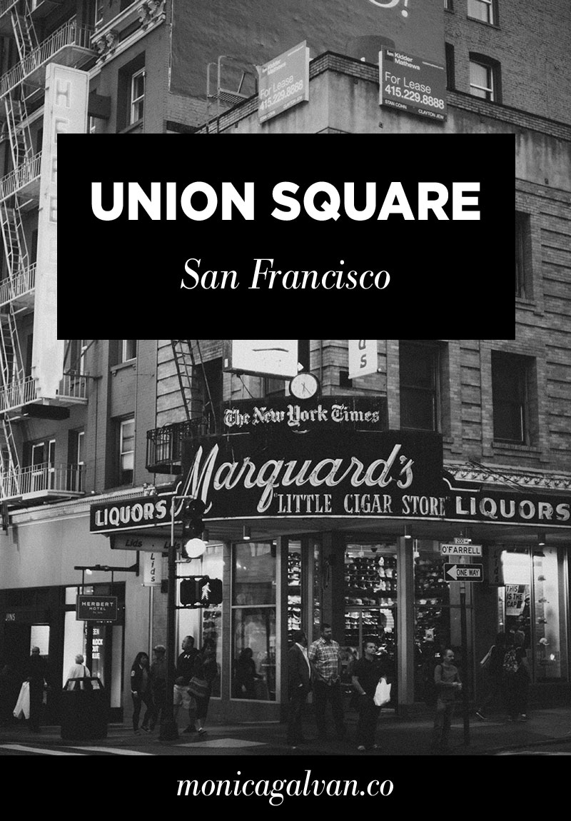 Raw and Unedited: Union Square San Francisco Photography