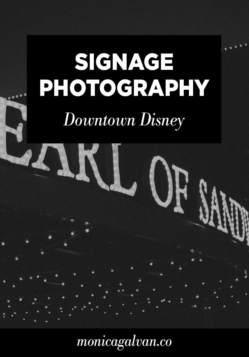 Downtown Disney Signage Photography
