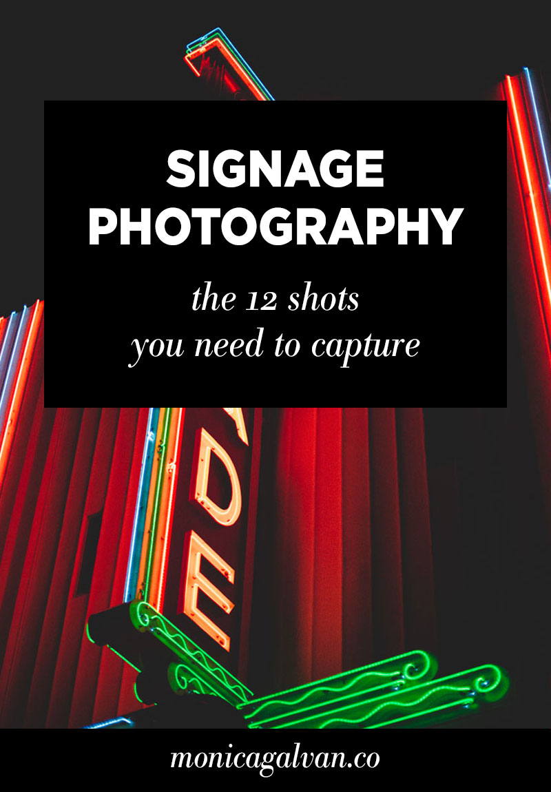 Signage Photography: The 12 Shots You Need to Capture