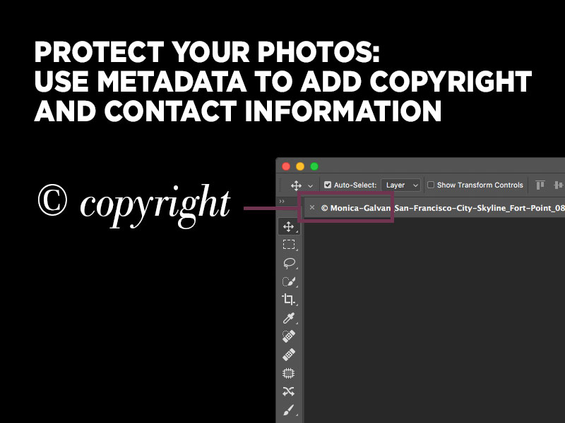 Protect your photos: Use Photoshop metadata to add copyright and contact information