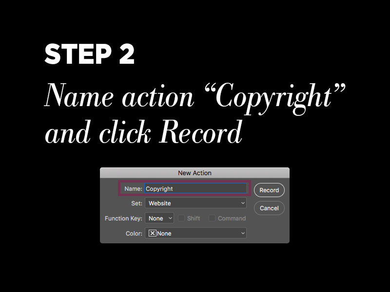 Protect your photos with Photoshop metadata: Step 2 – Name Photoshop action and click record